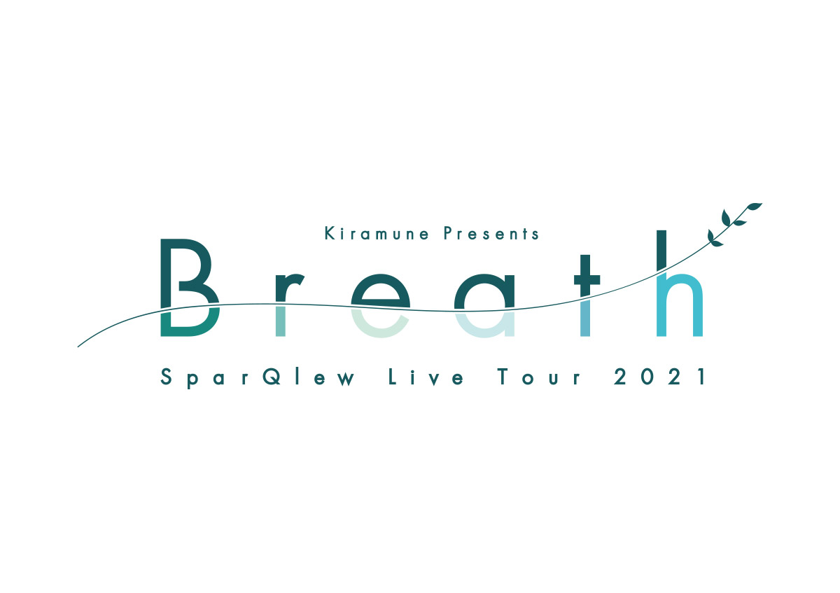 "SparQlew Live Tour 2021 ""Breath"""