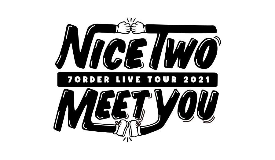 TOP01_202106_NICE TWO MEET YOU TOUR